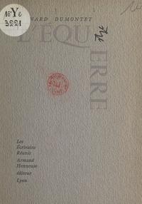 Bernard Dumontet - L'équerre - Linogravure de Garabetian.