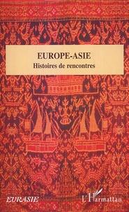 Bernard Dupaigne - Europe-Asie - Histoires de rencontres.