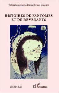 Bernard Dupaigne - Histoires de fantômes et de revenants.