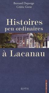 Bernard Duporge et Cédric Greze - Histoires peu ordinaires à Lacanau.