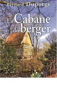 La Cabane du berger - Bernard Duporge | Showmesound.org