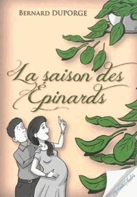 Bernard Duporge - La saison des épinards.