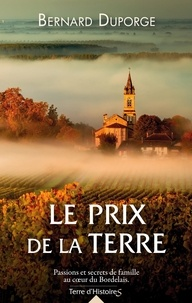 Bernard Duporge - Le prix de la terre.