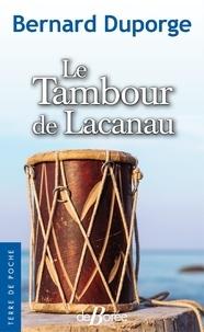 Bernard Duporge - Le Tambour de Lacanau.