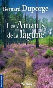 Bernard Duporge - Les amants de la lagune.