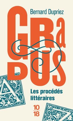 Bernard Dupriez - Gradus, les procédés littéraires.