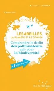 Histoiresdenlire.be Les abeilles, la planète et le citoyen - Comprendre le déclin des pollinisateurs, agir pour la biodiversité Image