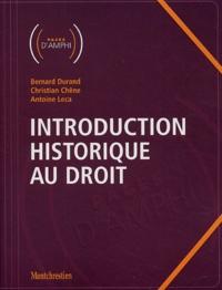 Bernard Durand et Christian Chene - Introduction historique au droit.