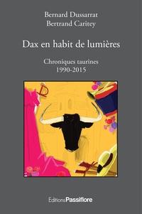 Dax en habit de lumières - Chroniques taurines 1990-2015.pdf