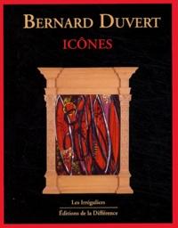Bernard Duvert - Icônes.