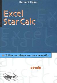 Excel - Star Calc. Utiliser un tableur en cours de maths.pdf