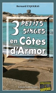 Bernard Enjolras - 3 petits singes en Côtes d'Armor.