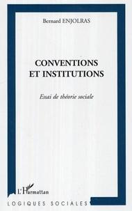 Bernard Enjolras - Conventions et institutions.