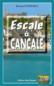 Bernard Enjolras - Escale à Cancale.