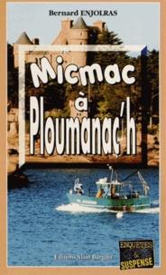 Bernard Enjolras - Micmac à Ploumanac'h.