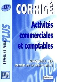 Bernard Epailly - Activités commerciales et comptables Tle BEP - Corrigé.