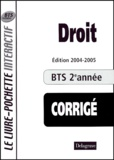 Bernard Epailly et  Collectif - Droit BTS tertiaires 2e année - Livre du professeur corrigé.