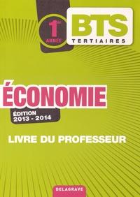 Bernard Epailly - Economie BTS Tertiaires 1re année - Livre du professeur.