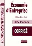 Bernard Epailly - Economie d'entreprise BTS tertiaires 1e année - Livre du professeur Corrigé.