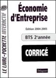 Bernard Epailly et  Collectif - Economie d'entreprise BTS tertiaires 2e année - Livre du professeur corrigé.