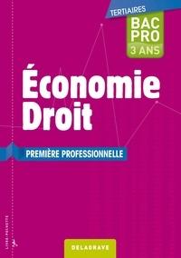 Bernard Epailly et Estelle Benhamou - Economie droit 1re Bac Pro.