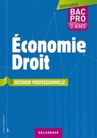 Bernard Epailly - Economie-Droit 2e Bac pro Tertiaires.