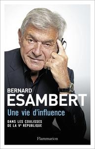 Une vie dinfluence - Dans les coulisses de la Ve République.pdf