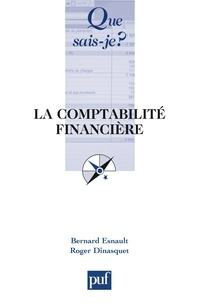 Bernard Esnault et Roger Dinasquet - Comptabilité financière.