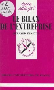 Bernard Esnault et Paul Angoulvent - Le bilan de l'entreprise.