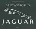 Bernard-F Viart et Serge Bellu - Fantastiques Jaguar.