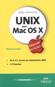 Bernard Fabrot - Unix pour Mac OS X.