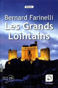 Bernard Farinelli - Les grands lointains.