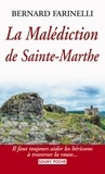 Bernard Farinelli - Malédiction de Sainte-Marthe.
