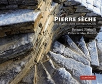 Bernard Farinelli - Pierre sèche - Un savoir-faire contemporain.