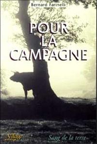 Bernard Farinelli - Pour la campagne.