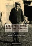 Bernard Farinelli - Préceptes pour une vie simple - Emile Guillaumin (1873-1951).