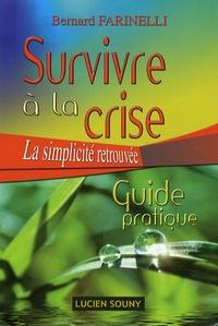 Goodtastepolice.fr Survivre à la crise - La simplicité retrouvée, Guide pratique Image