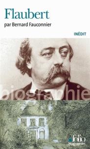 Bernard Fauconnier - Flaubert.