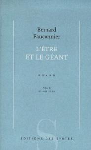 Bernard Fauconnier - L'être et le géant.