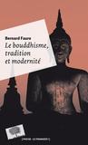 Bernard Faure - Le bouddhisme, tradition et modernité.