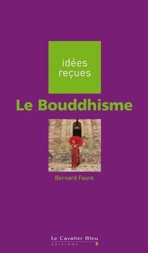 Le Bouddhisme 2e édition