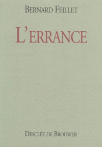 Bernard Feillet - L'errance.