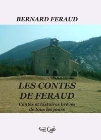 Bernard Feraud - Les contes de Feraud.