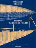 Bernard Ficatier - Concevoir, relever et dessiner des plans de voiliers classiques et traditionnels.
