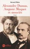 Bernard Fillaire - Alexandre Dumas, Auguste Maquet et associés.