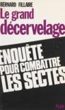 Bernard Fillaire - Le grand décervelage.