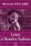 Bernard Fillaire - Lettre à Maurice Nadeau.