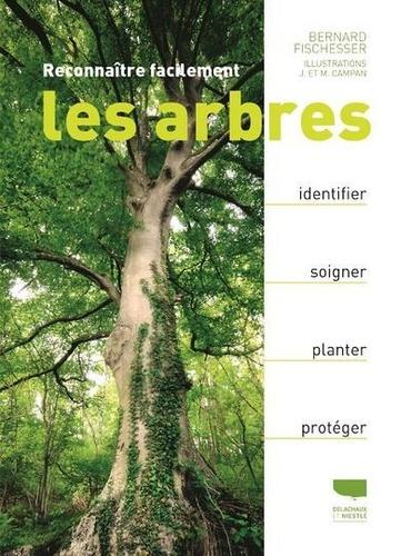 Bernard Fischesser - Reconnaître facilement les arbres.