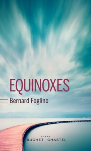 Bernard Foglino - Equinoxes.