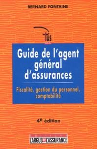 Rhonealpesinfo.fr Guide de l'agent général d'assurances. Fiscalité, gestion du personnel, comptabilité, 4ème édition Image